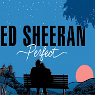 Ноты Ed Sheeran - Perfect