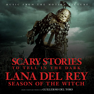 Lana Del Rey - Season of the Witch (From the Motion Picture Scary Stories to Tell in the Dark) ноты для фортепиано