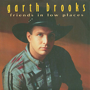 Garth Brooks - Friends in Low Places ноты для фортепиано