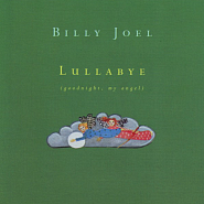 Billy Joel - Lullabye (Goodnight, My Angel) ноты для фортепиано