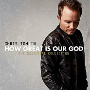 Chris Tomlin - How Great Is Our God ноты для фортепиано