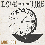 Jake Hoot и др. - I Would've Loved You ноты для фортепиано