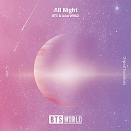 Juice WRLD и др. - All Night (BTS World Original Soundtrack) [Pt. 3] ноты для фортепиано