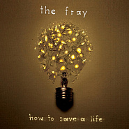 The Fray - How To Save A Life ноты для фортепиано